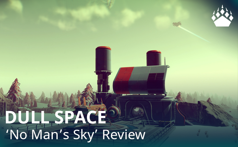 """Dull Space – """"No Man's Sky""""review"""