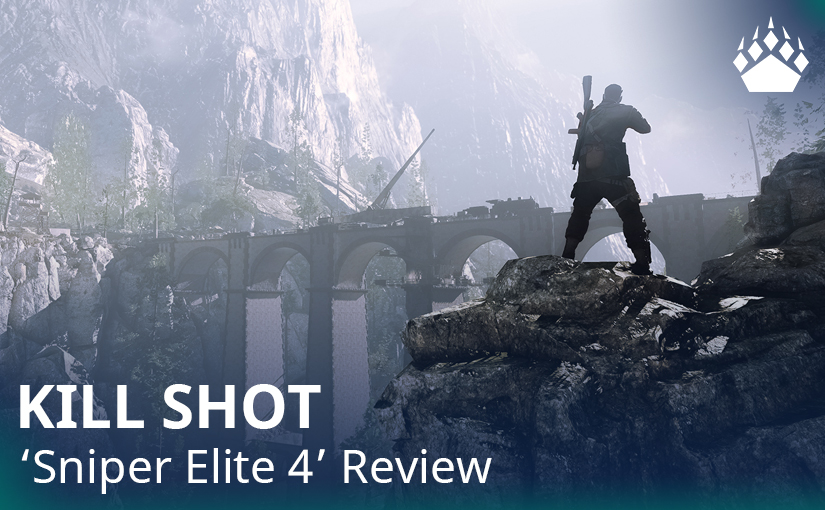 "Kill Shot – ""Sniper Elite 4″ Review"