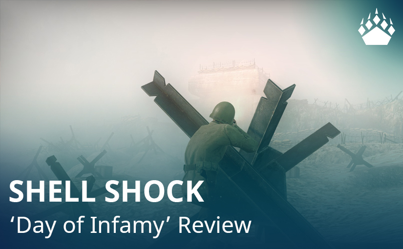 "Shell Shock – ""Day of Infamy"" Review"